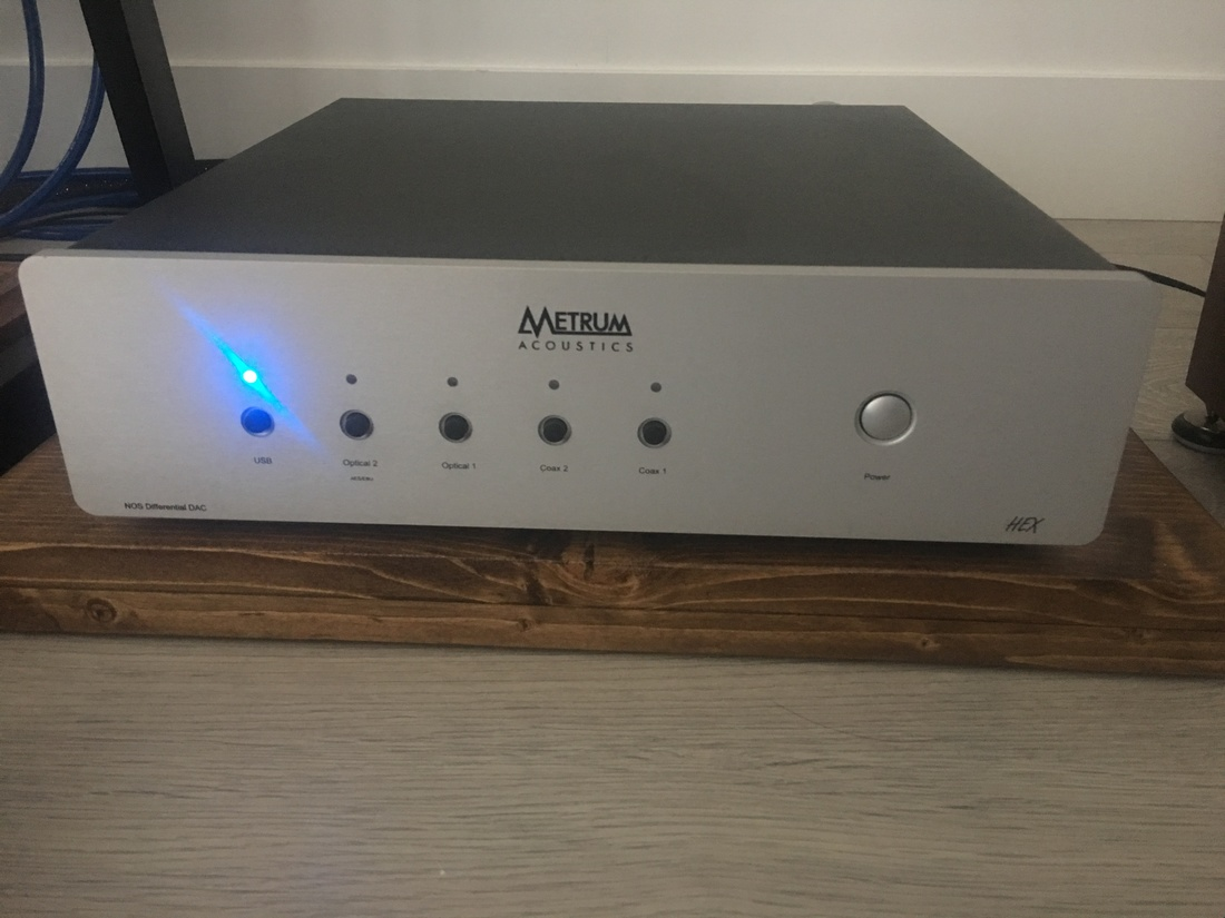 Metrum Acoustics Hex A killer dac for fatigue free listening for hrs
